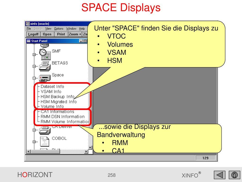 SPACE Displays Unter SPACE finden Sie die Displays zu VTOC Volumes
