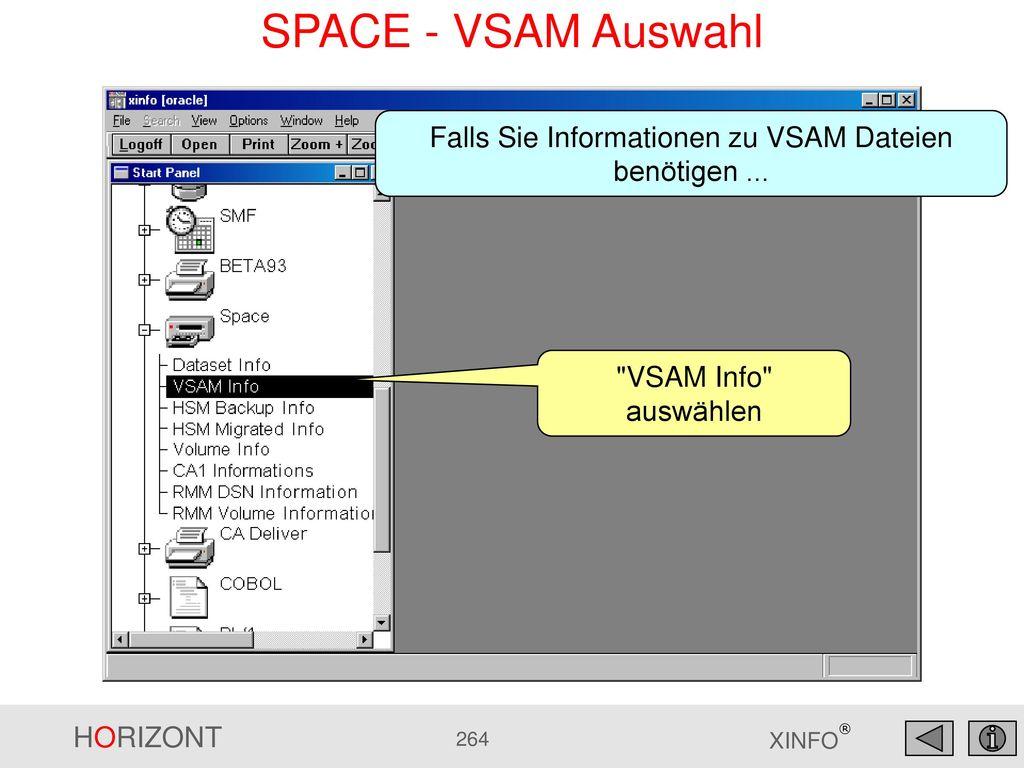 Falls Sie Informationen zu VSAM Dateien benötigen ...