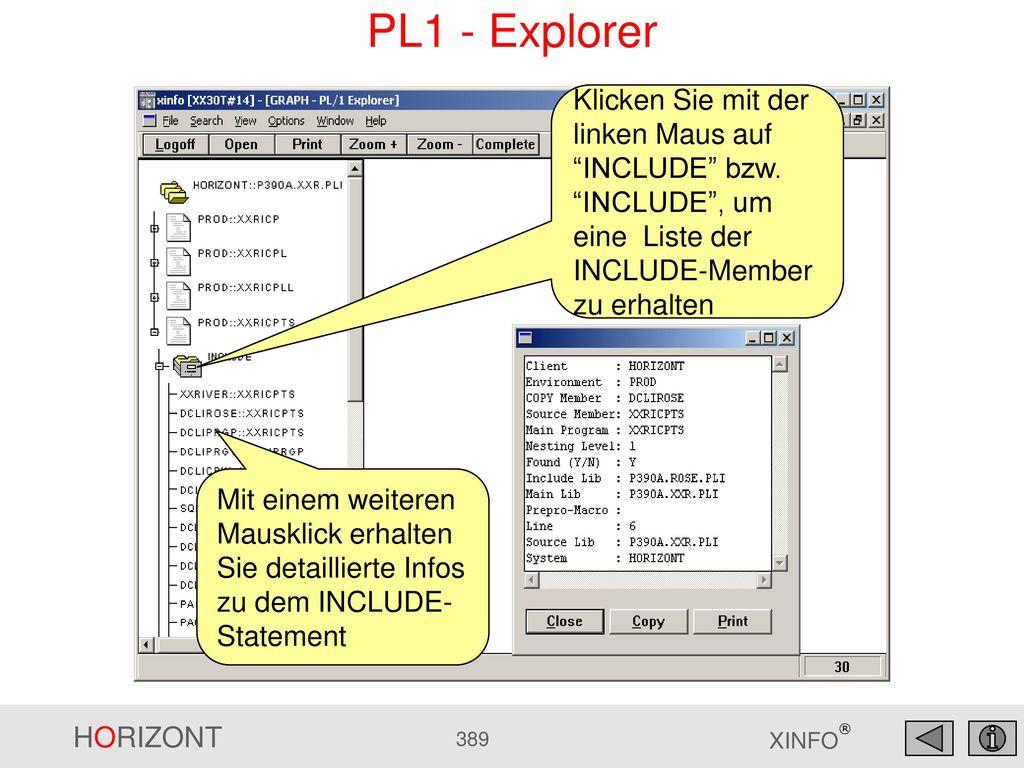 PL1 - Explorer Klicken Sie mit der linken Maus auf INCLUDE bzw. INCLUDE , um eine Liste der INCLUDE-Member zu erhalten.