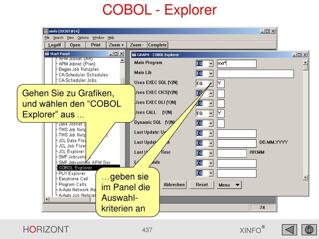 COBOL - Explorer Gehen Sie zu Grafiken, und wählen den COBOL Explorer aus ...