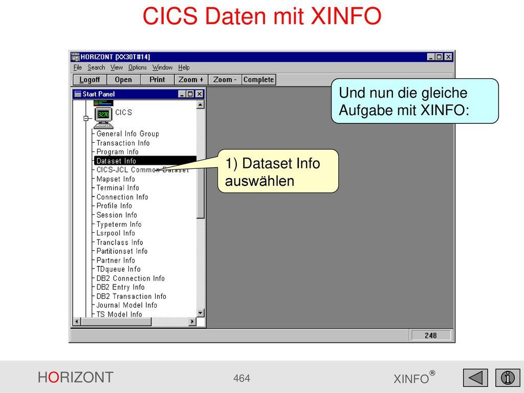 CICS Daten mit XINFO Und nun die gleiche Aufgabe mit XINFO: