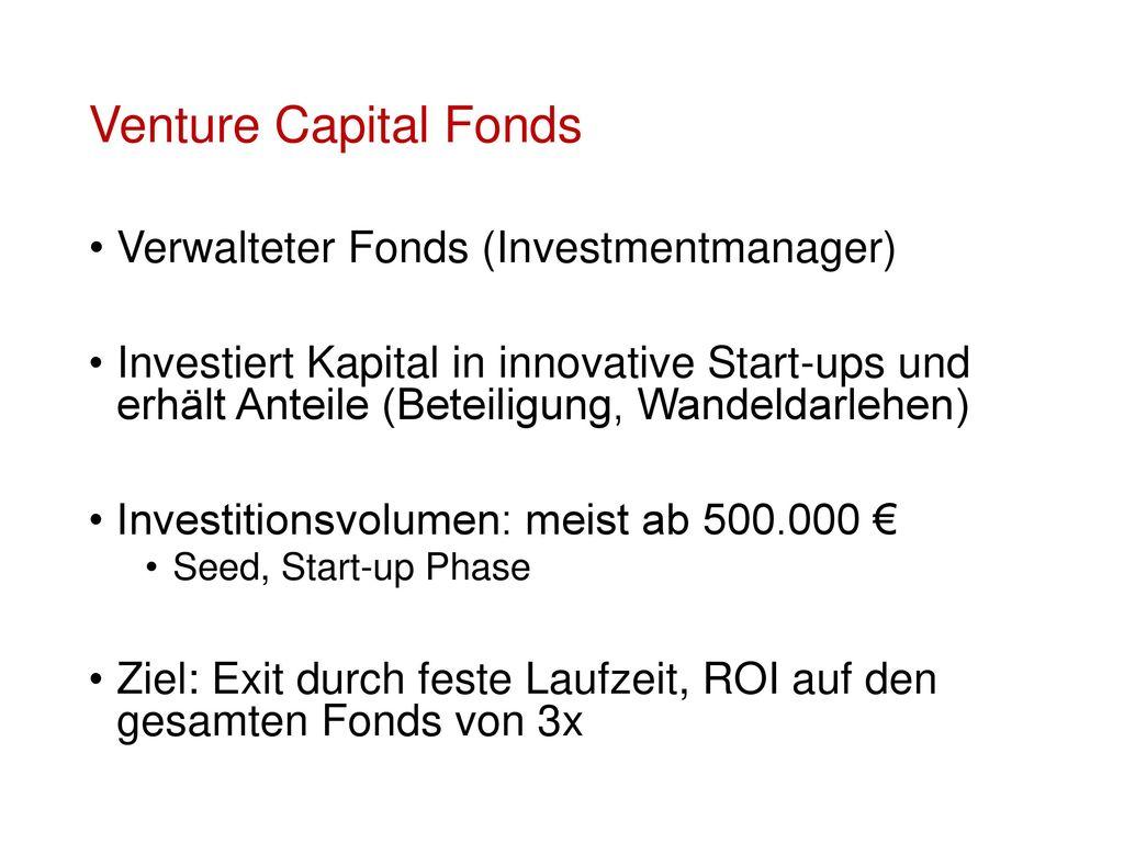 Venture Capital Fonds Verwalteter Fonds (Investmentmanager)