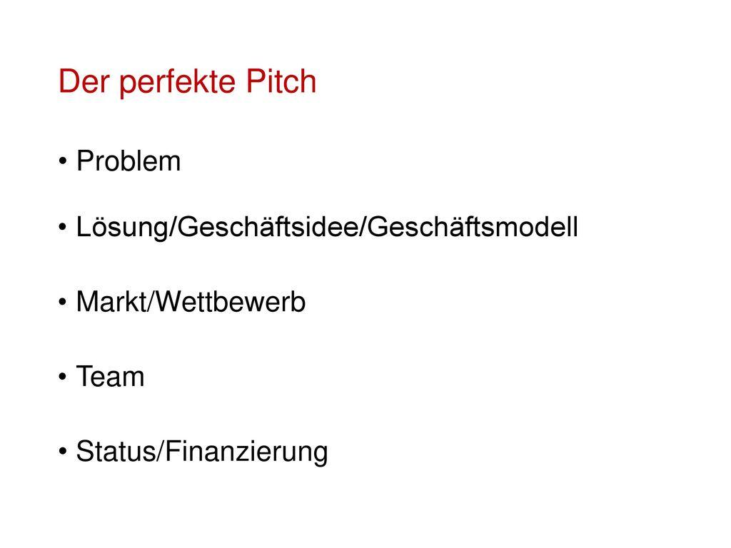 Der perfekte Pitch Problem Lösung/Geschäftsidee/Geschäftsmodell
