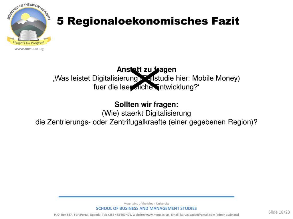 X 5 Regionaloekonomisches Fazit Anstatt zu fragen