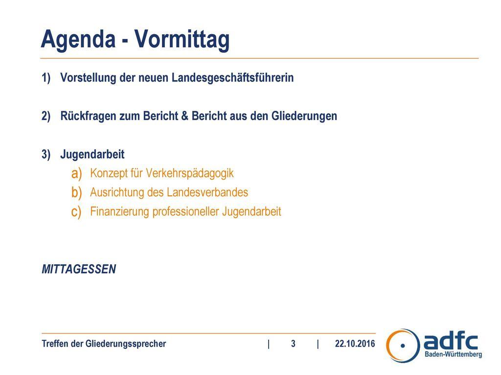 Agenda - Vormittag Vorstellung der neuen Landesgeschäftsführerin