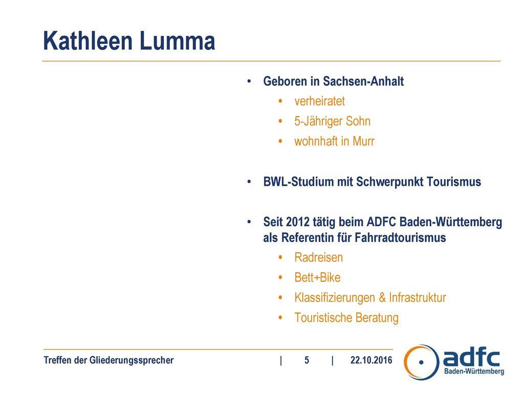 Kathleen Lumma Geboren in Sachsen-Anhalt verheiratet 5-Jähriger Sohn