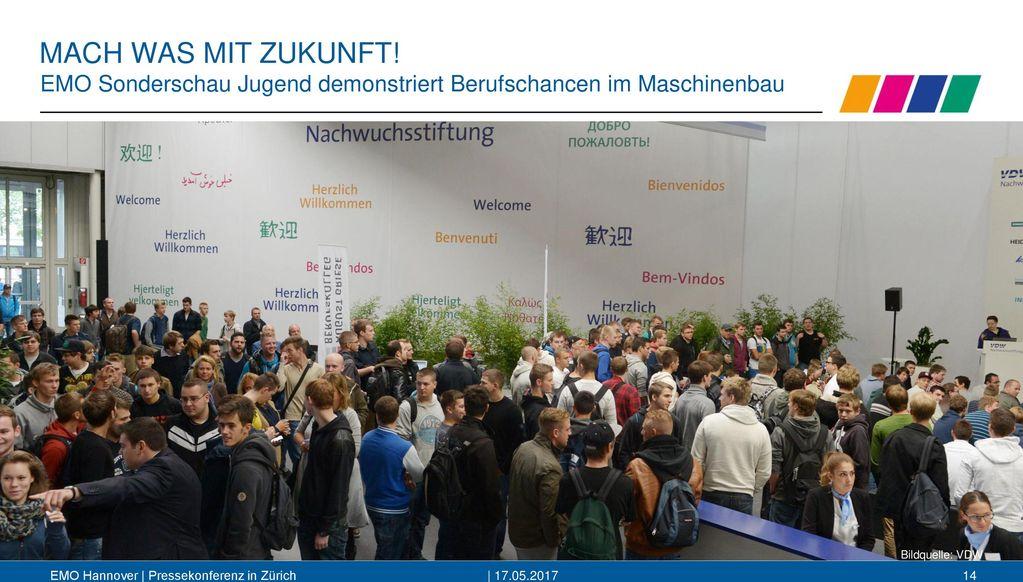 MACH WAS MIT ZUKUNFT! EMO Sonderschau Jugend demonstriert Berufschancen im Maschinenbau. Bildquelle: VDW.