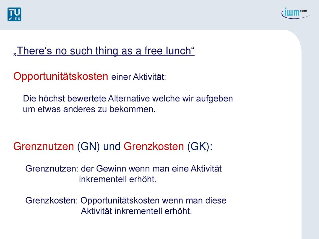 """""""There's no such thing as a free lunch"""
