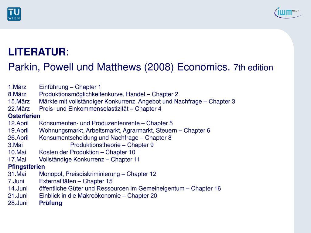 Parkin, Powell und Matthews (2008) Economics. 7th edition