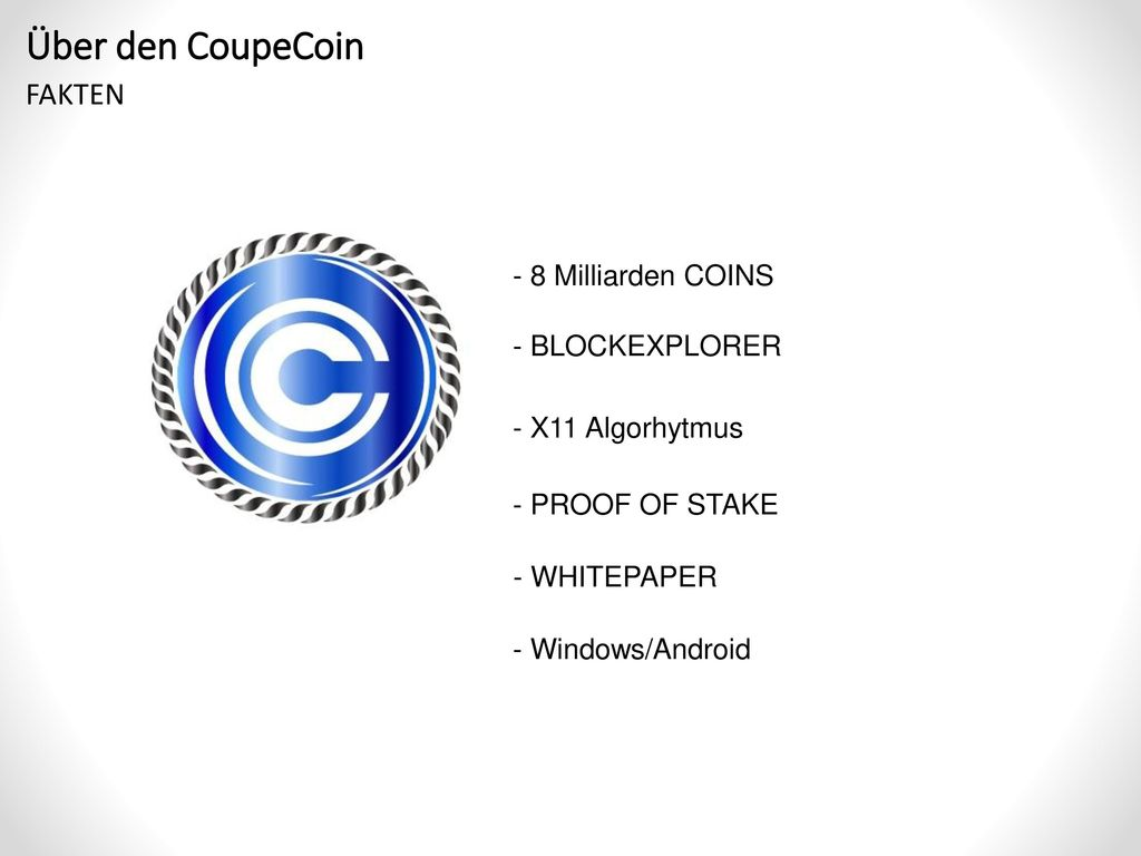 Über den CoupeCoin FAKTEN - 8 Milliarden COINS - BLOCKEXPLORER