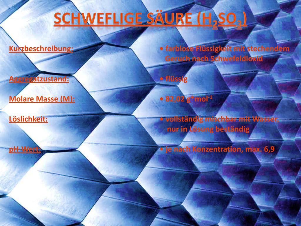 Schweflige Säure (H2SO3)