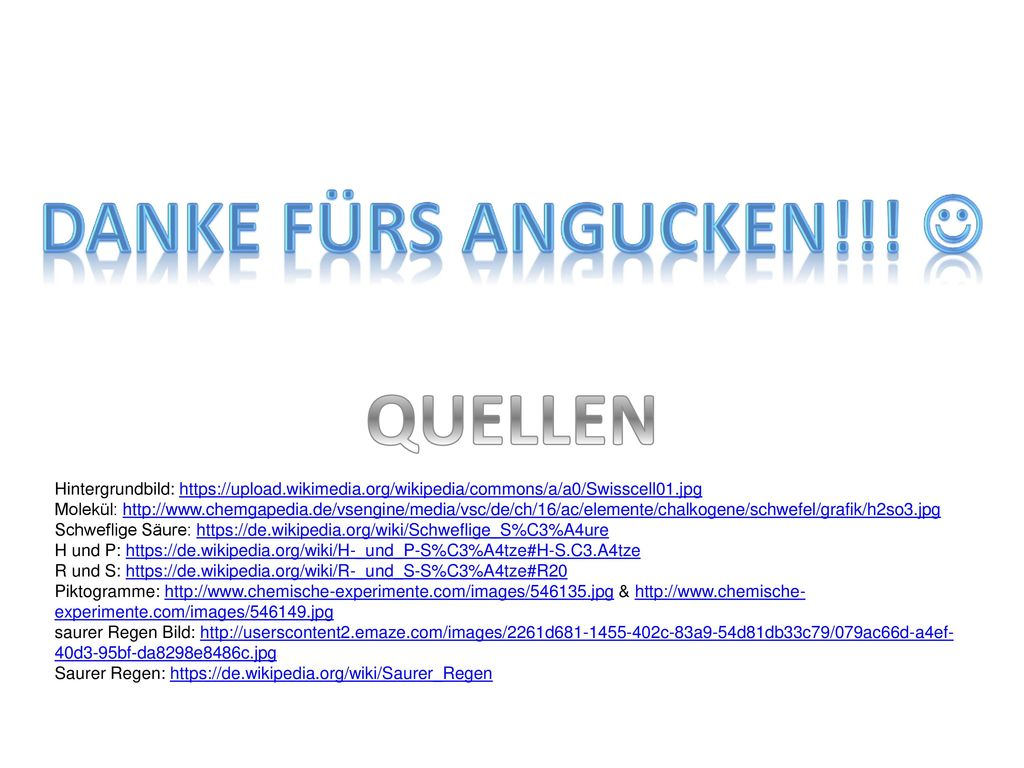 DANKE FÜRS ANGUCKEN!!!  QUELLEN