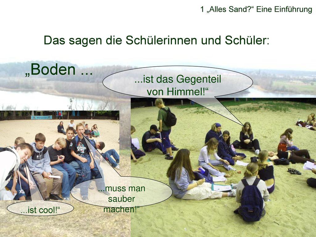 """""""Boden ... Das sagen die Schülerinnen und Schüler:"""