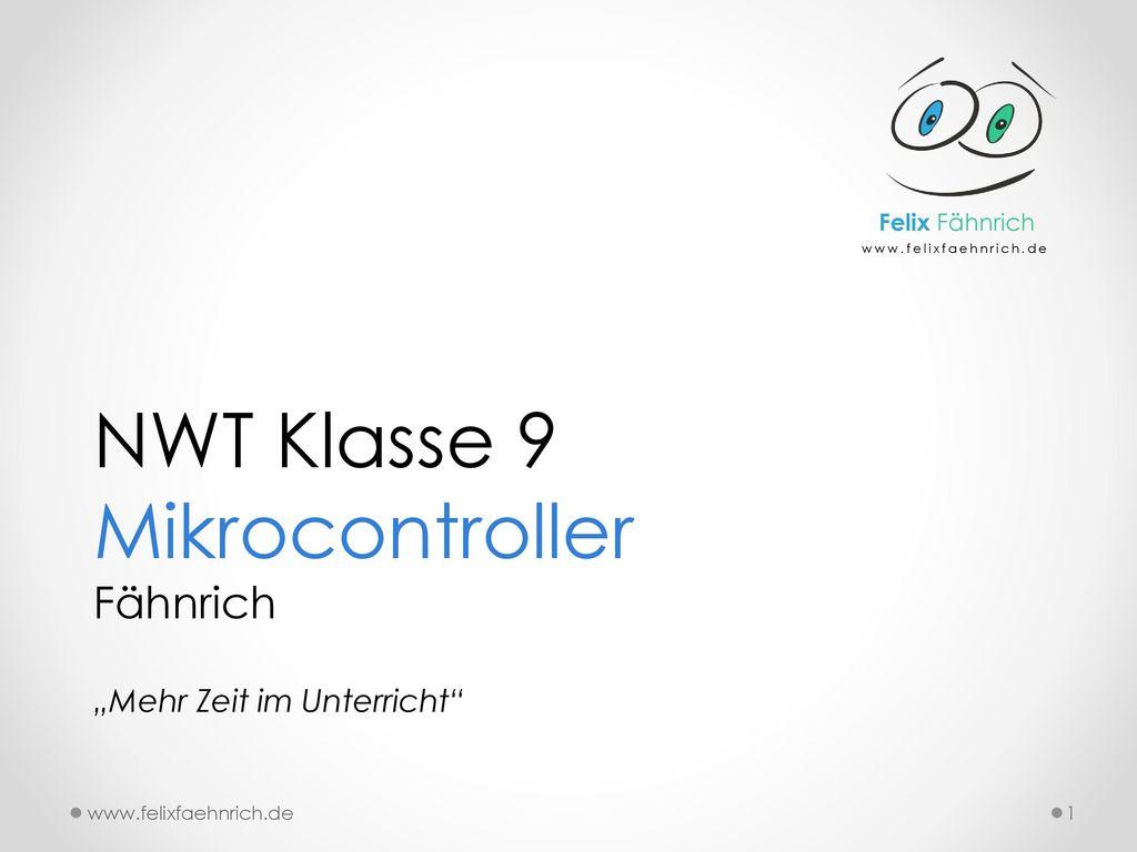 NWT Klasse 9 Mikrocontroller