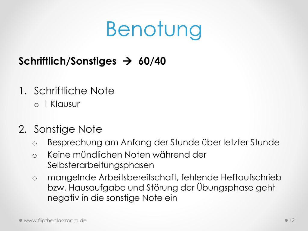 Benotung Schriftlich/Sonstiges  60/40 Schriftliche Note Sonstige Note
