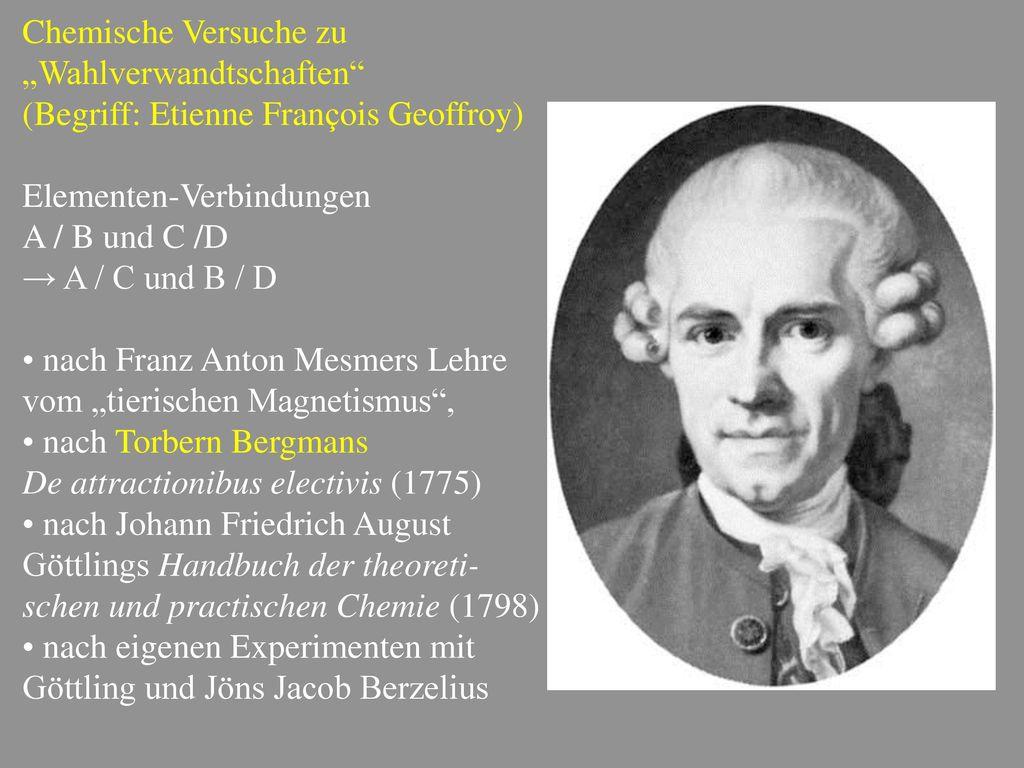 """Chemische Versuche zu """"Wahlverwandtschaften (Begriff: Etienne François Geoffroy) Elementen-Verbindungen."""