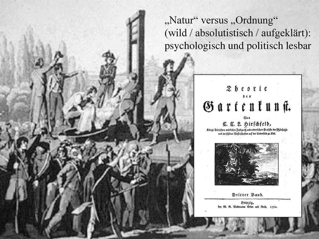 """""""Natur versus """"Ordnung"""