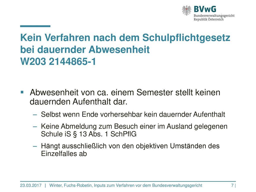Kein Verfahren nach dem Schulpflichtgesetz bei dauernder Abwesenheit W203 2144865-1