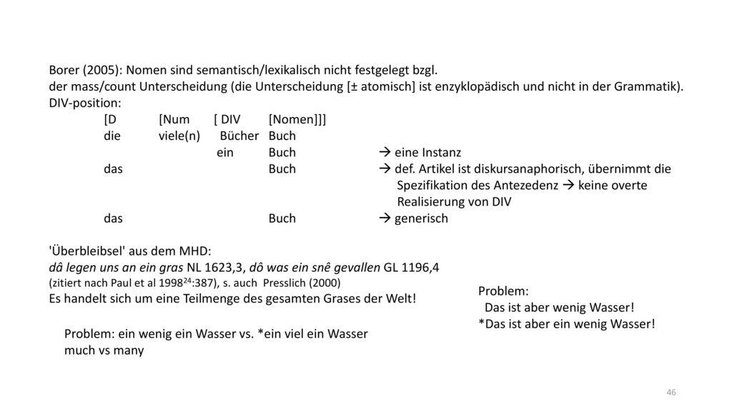 Borer (2005): Nomen sind semantisch/lexikalisch nicht festgelegt bzgl