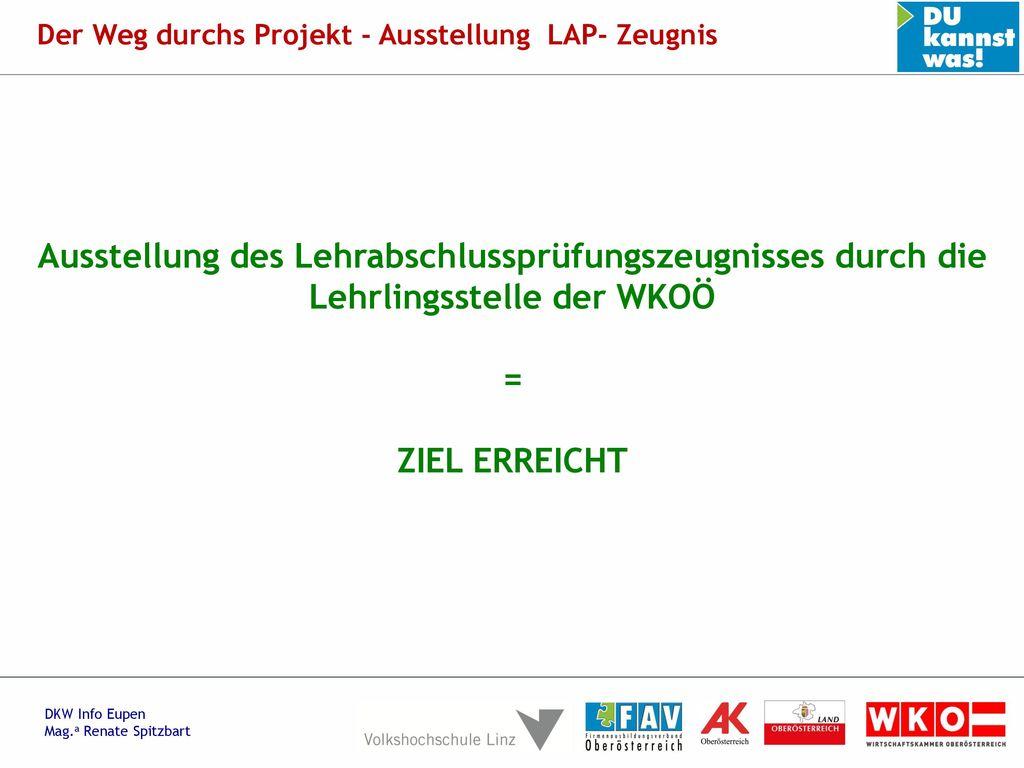 Der Weg durchs Projekt - Ausstellung LAP- Zeugnis