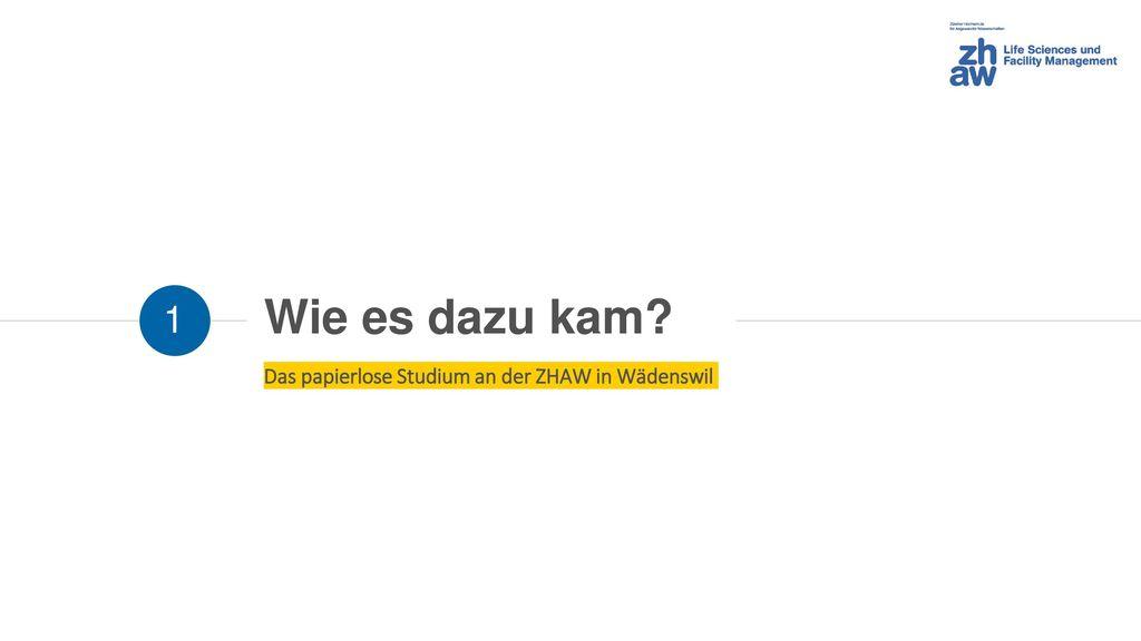 Das papierlose Studium an der ZHAW in Wädenswil