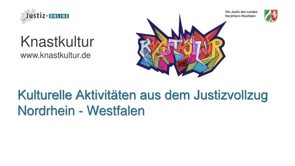 Kulturelle Aktivitäten aus dem Justizvollzug Nordrhein - Westfalen