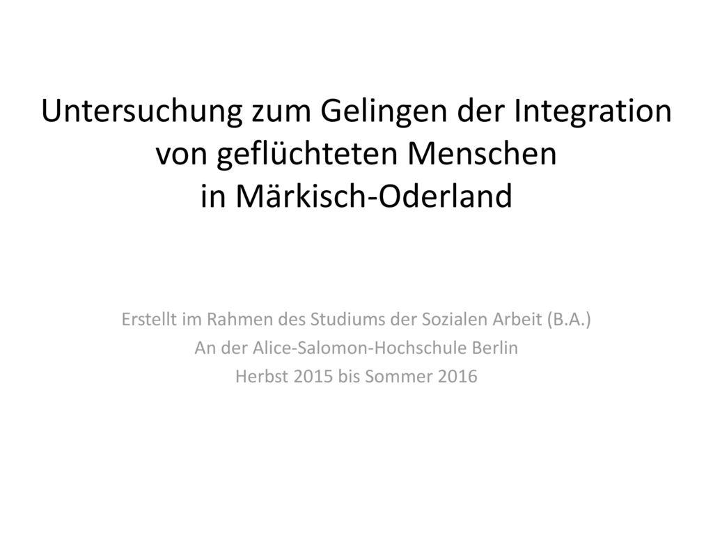 Untersuchung zum Gelingen der Integration von geflüchteten Menschen in Märkisch-Oderland