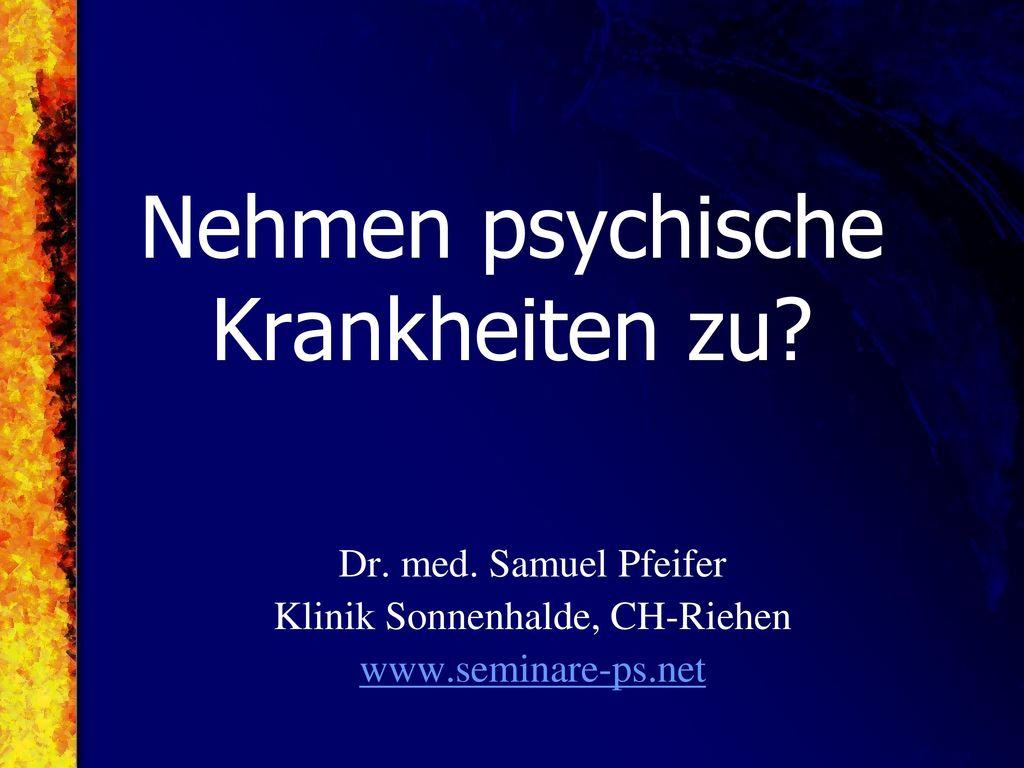 Nehmen psychische Krankheiten zu