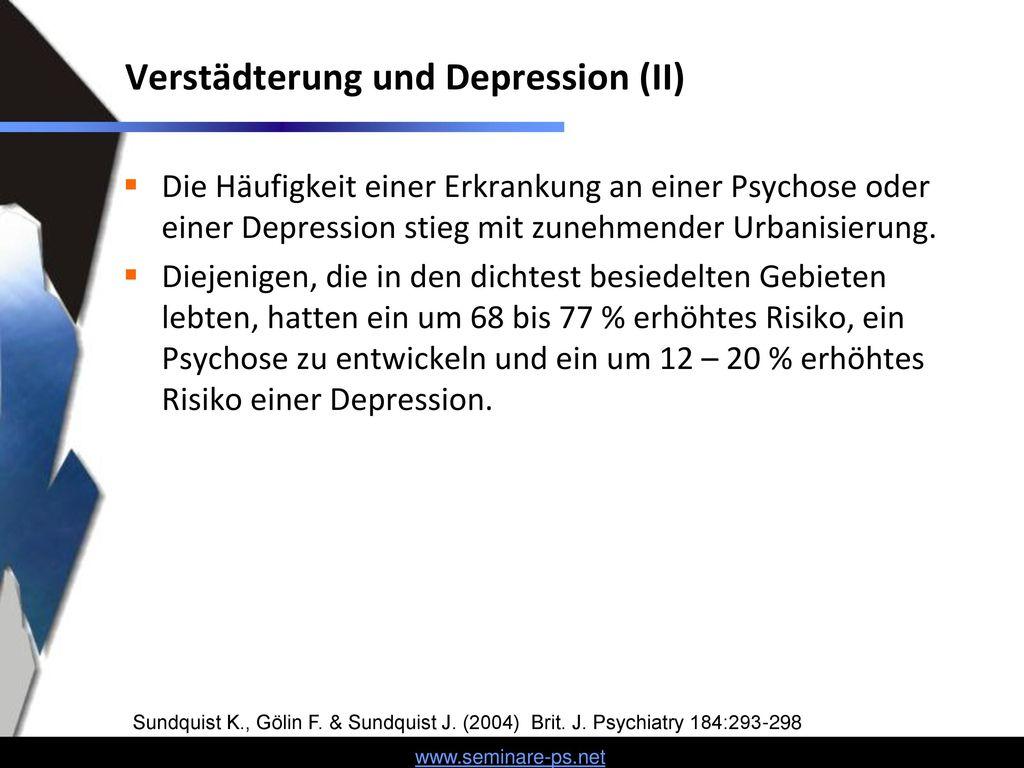 Verstädterung und Depression (II)