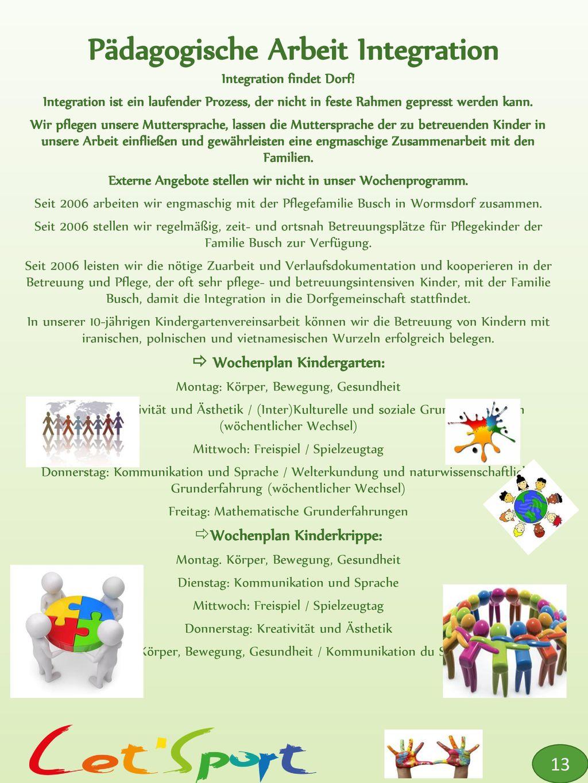 Pädagogische Arbeit Integration