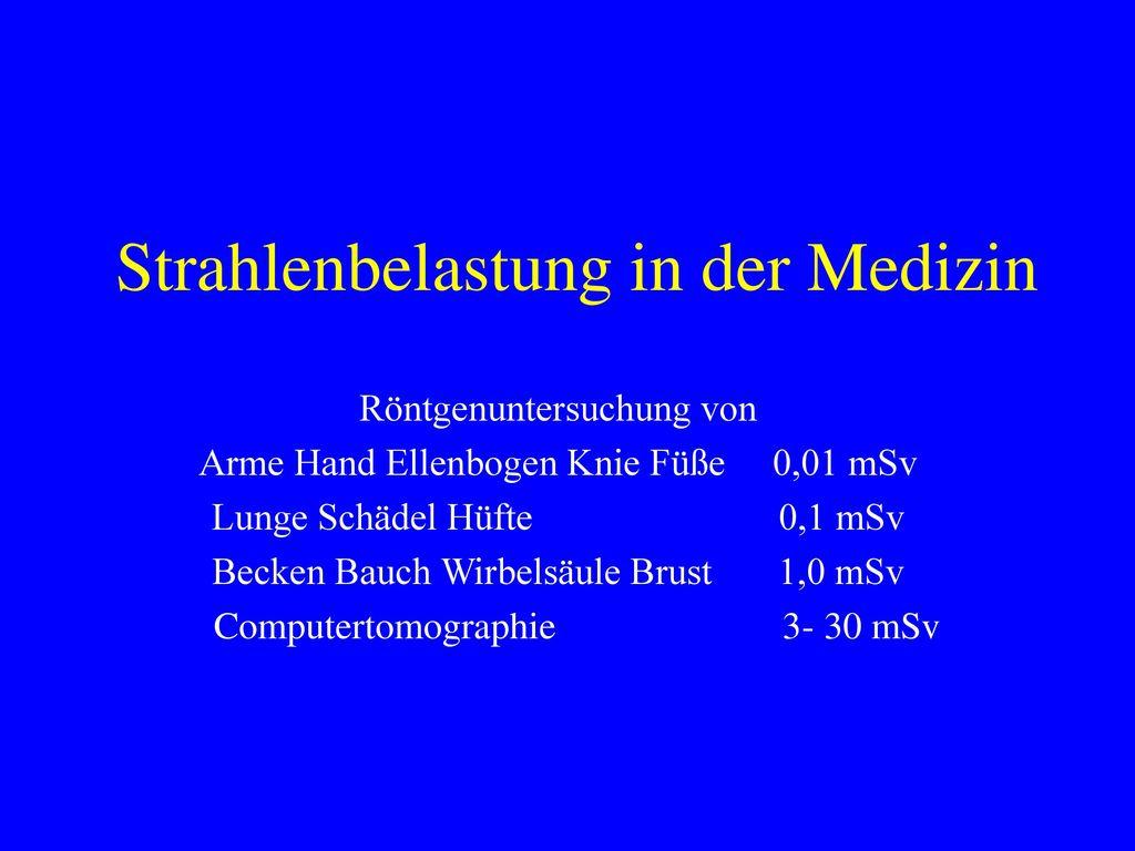 Strahlenbelastung in der Medizin