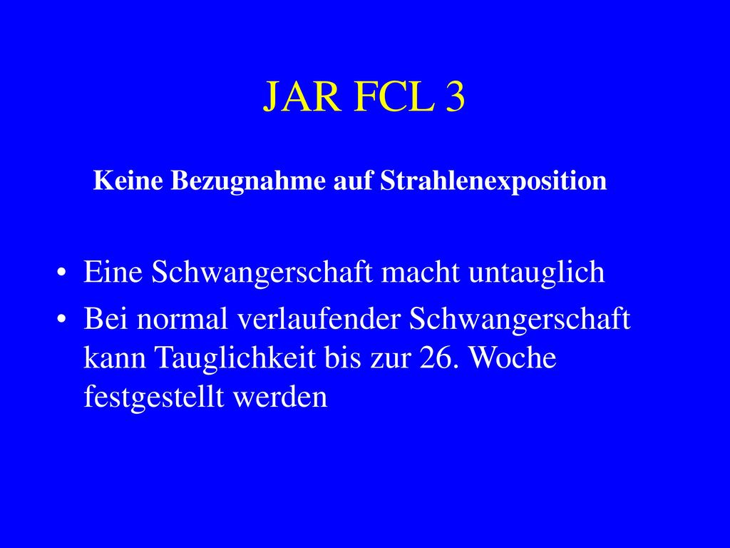 JAR FCL 3 Eine Schwangerschaft macht untauglich