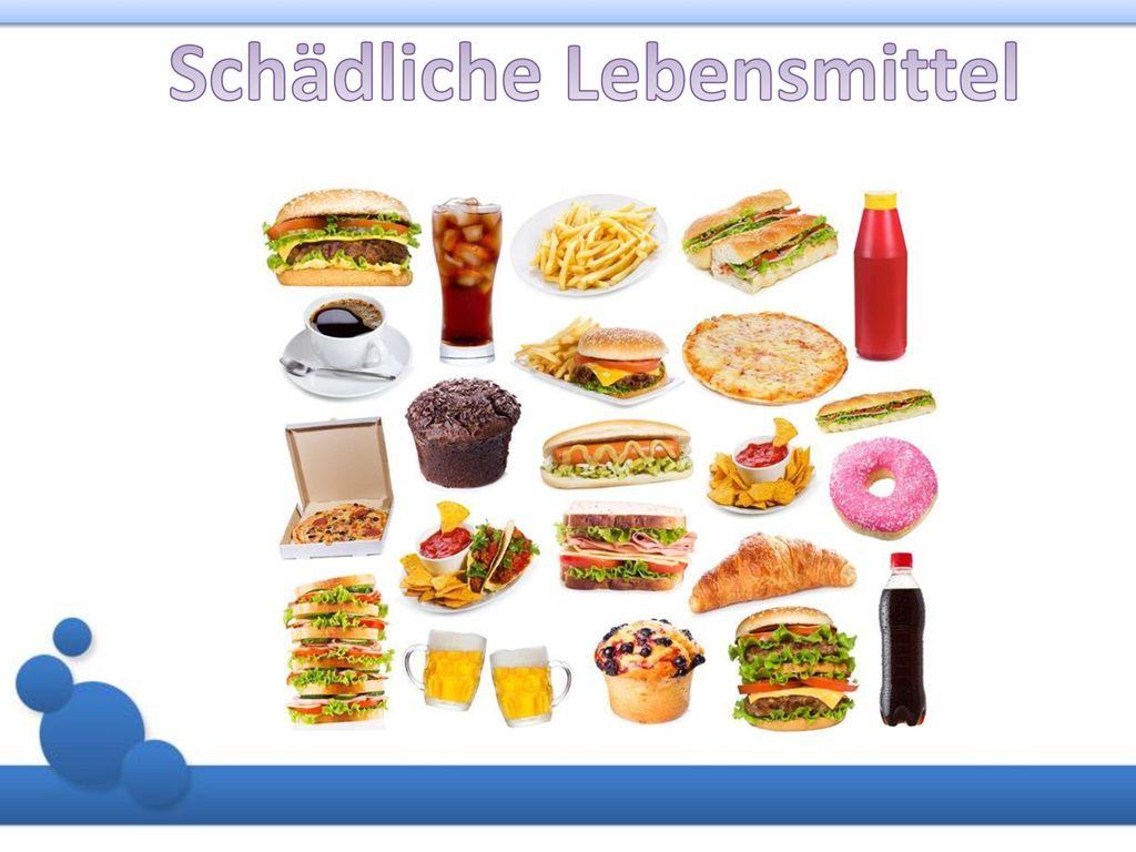 Schädliche Lebensmittel