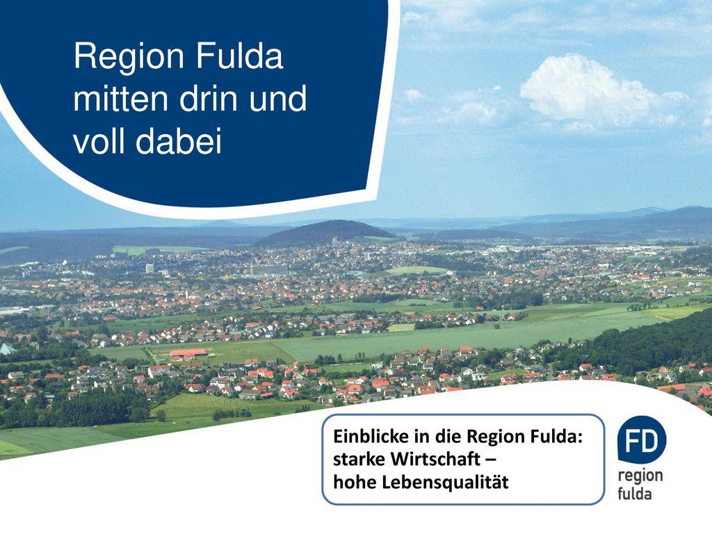 Region Fulda mitten drin und voll dabei