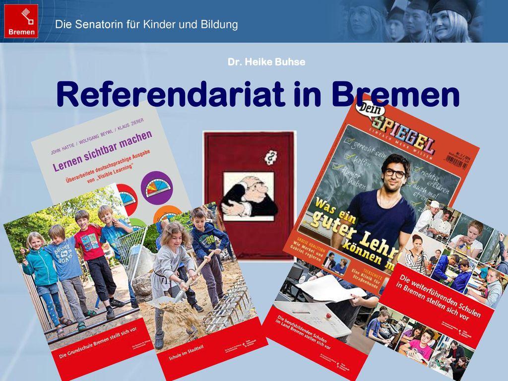 Dr. Heike Buhse Referendariat in Bremen
