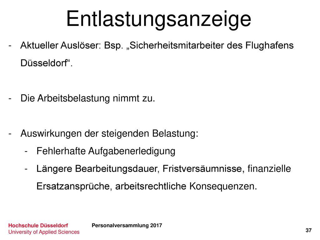 """Entlastungsanzeige Aktueller Auslöser: Bsp. """"Sicherheitsmitarbeiter des Flughafens Düsseldorf . Die Arbeitsbelastung nimmt zu."""