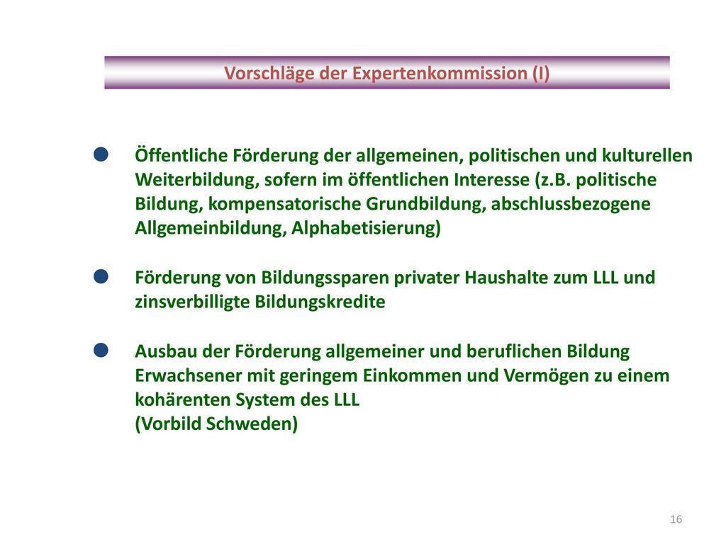 Vorschläge der Expertenkommission (I)