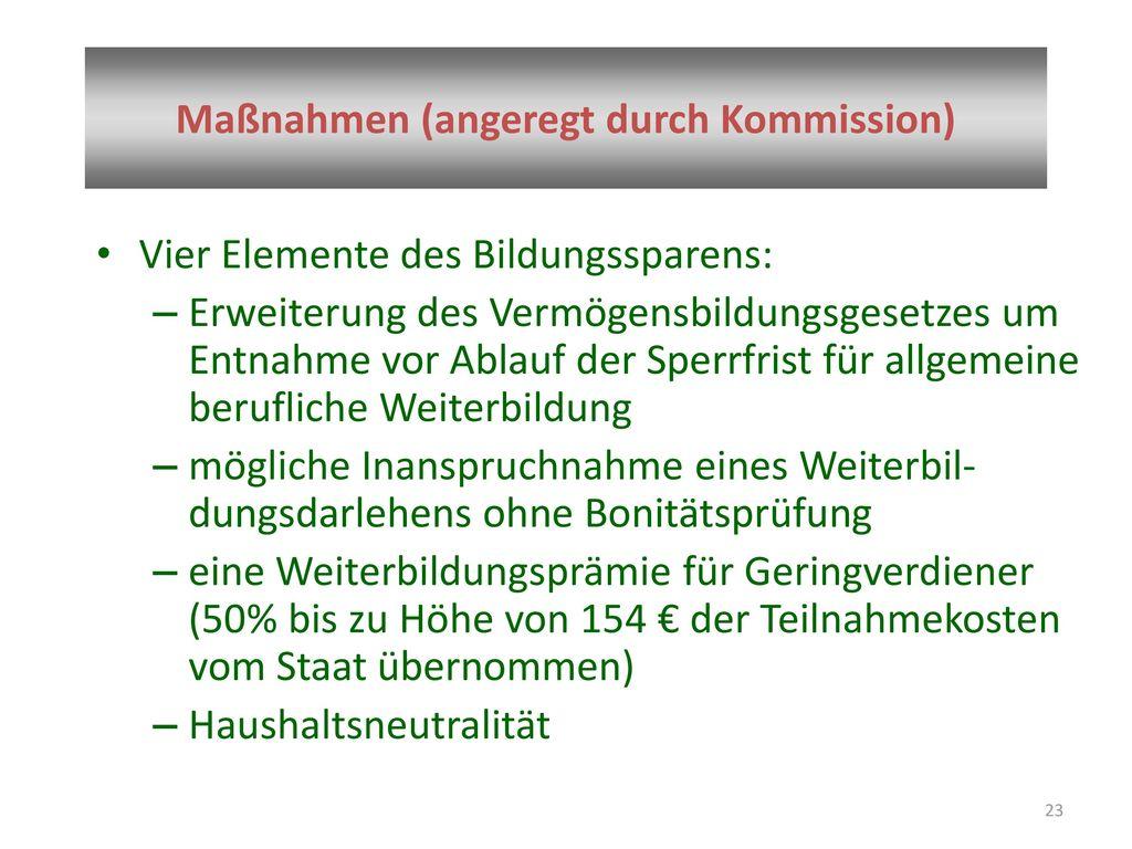 Maßnahmen (angeregt durch Kommission)