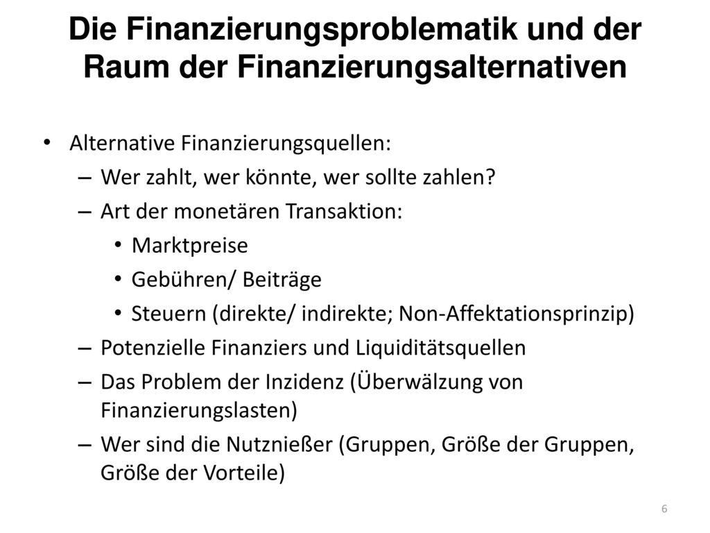 Die Finanzierungsproblematik und der Raum der Finanzierungsalternativen
