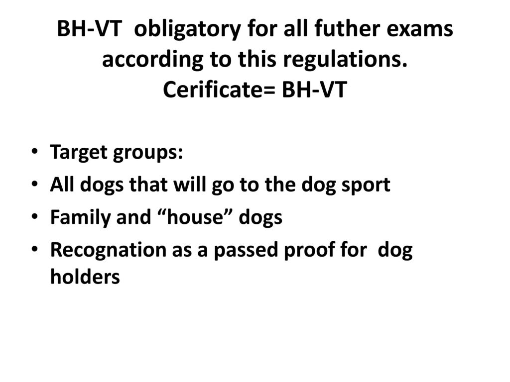 BH-VT obligatory for all futher exams according to this regulations