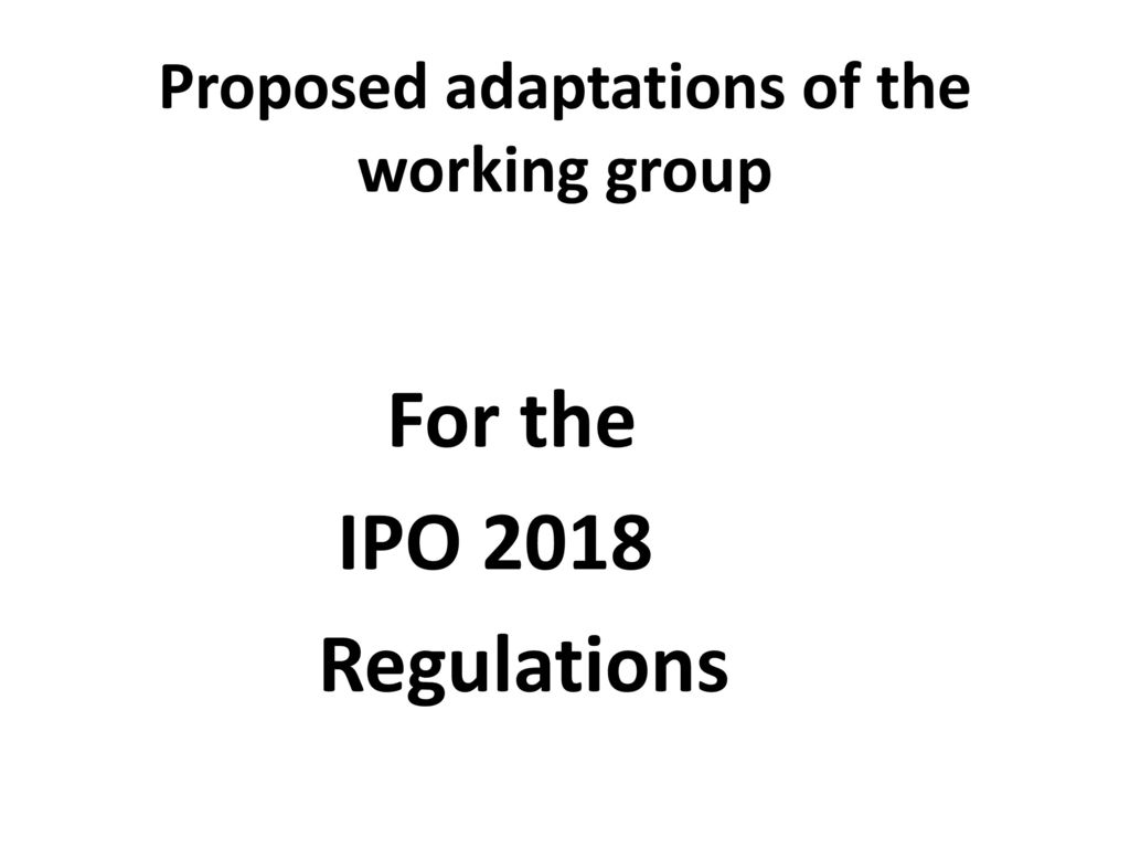 Proposed adaptations of the working group