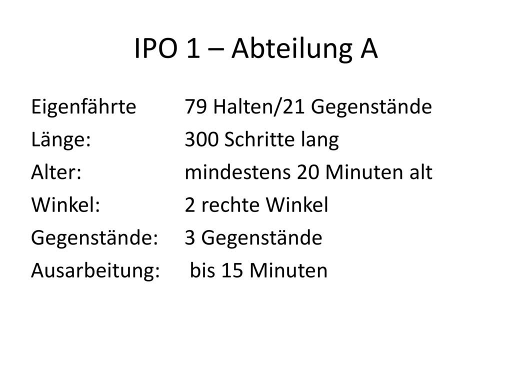 IPO 1 – Abteilung A