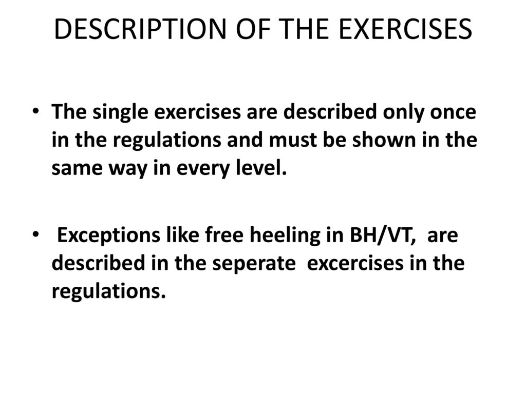 DESCRIPTION OF THE EXERCISES
