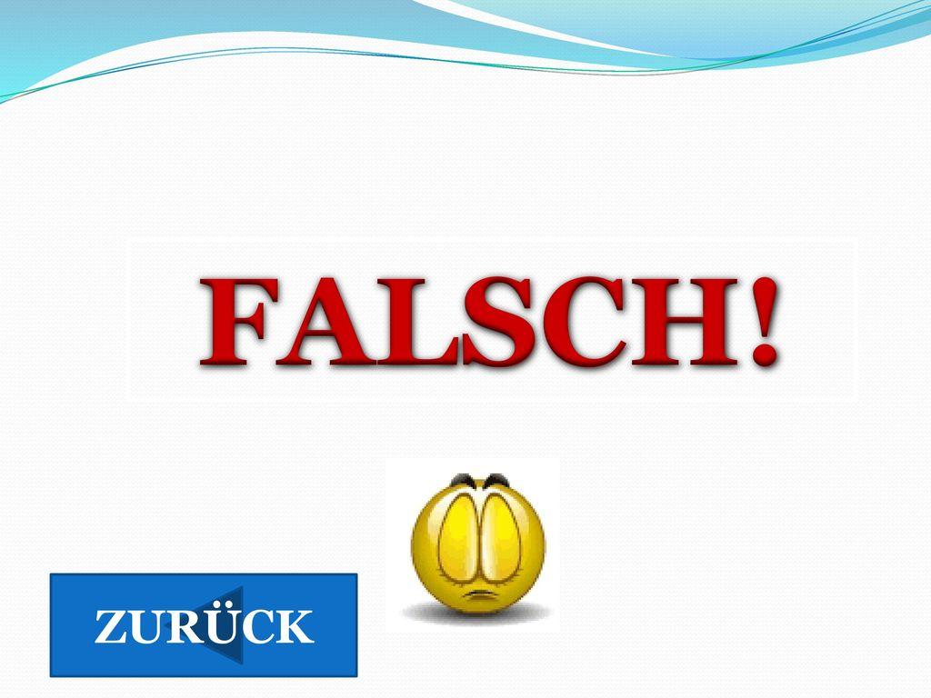 FALSCH! ZURÜCK