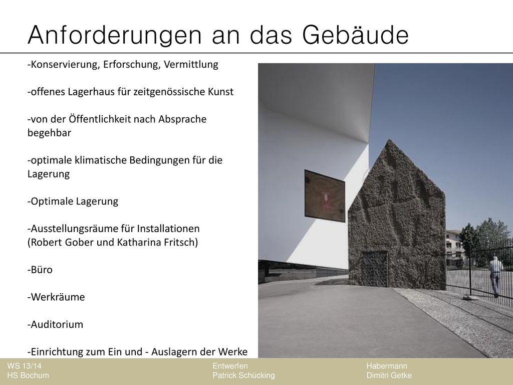 Anforderungen an das Gebäude