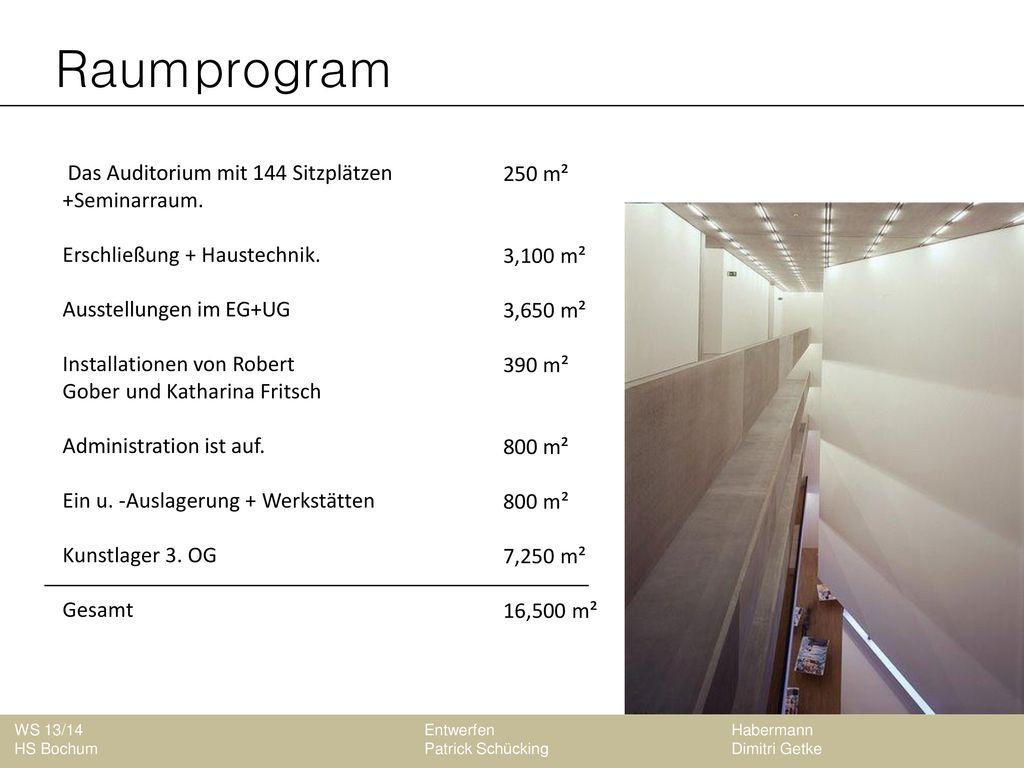 Raumprogram Das Auditorium mit 144 Sitzplätzen +Seminarraum.