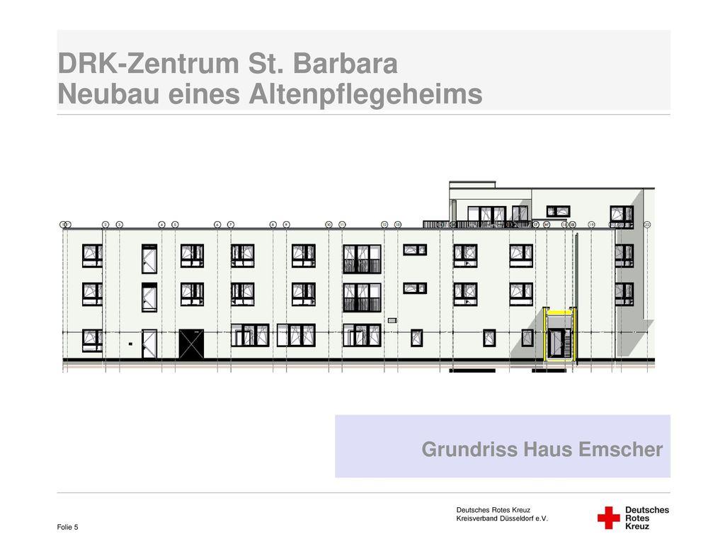 DRK-Zentrum St. Barbara Neubau eines Altenpflegeheims