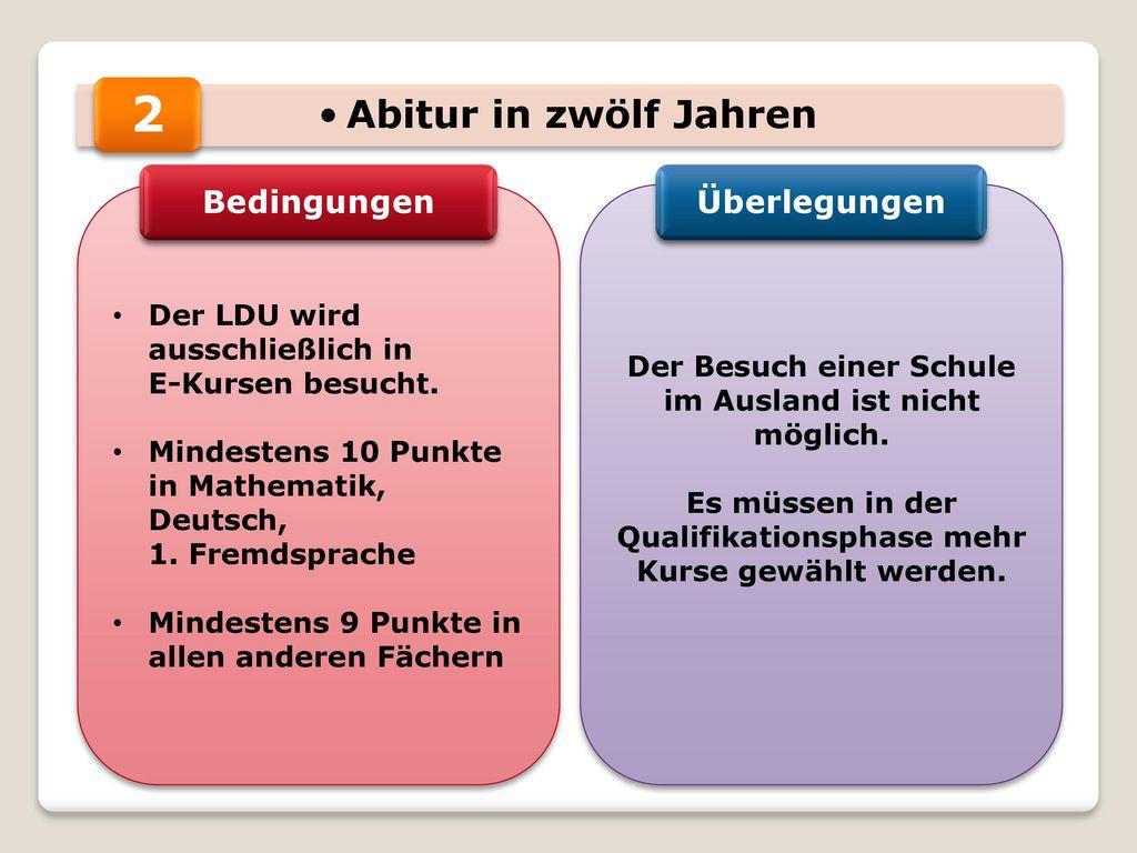 2 Abitur in zwölf Jahren Bedingungen Überlegungen