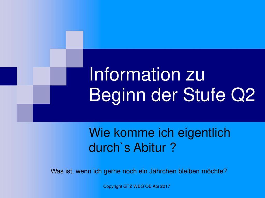 Information zu Beginn der Stufe Q2