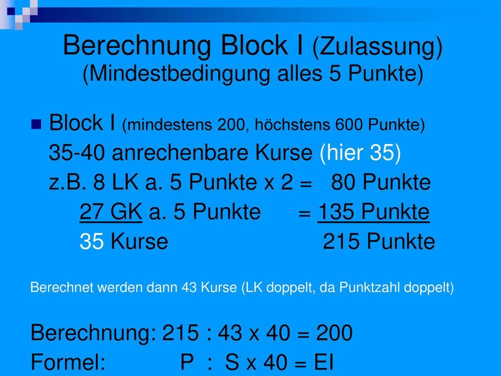 Berechnung Block I (Zulassung) (Mindestbedingung alles 5 Punkte)
